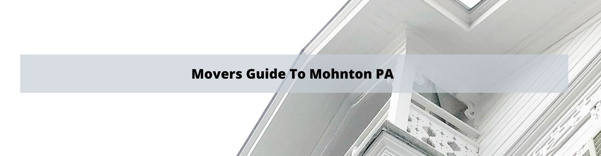 Mohnton PA Movers Guide